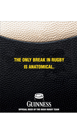 Joseph Ehlinger Copywriter – Guinness Rugby Poster – The Only Break Is Anatomical
