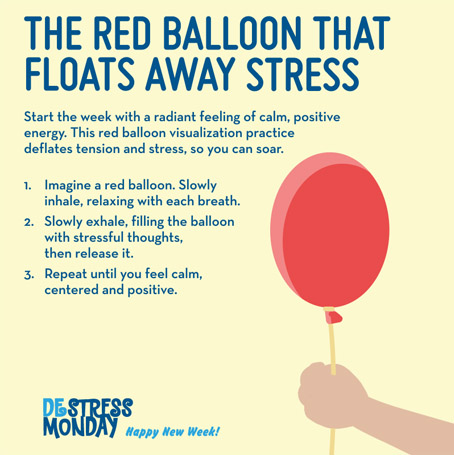 DeStress Monday weekly tips – red balloon