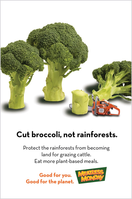 Meatless Monday ad campaign – save rainforests