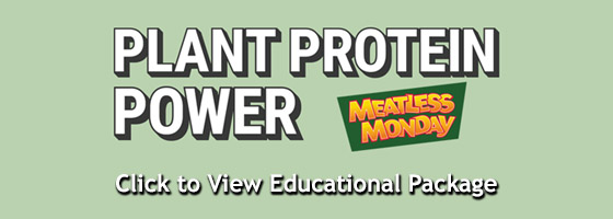 Meatless Monday Plant Protein Power – click to view