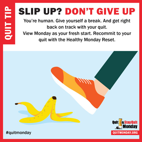 Quit and Stay Quit Monday Tips – slip up