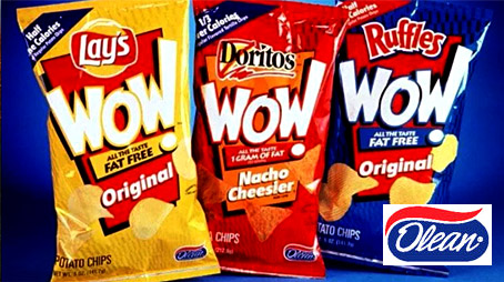 Wow snack chips cooked with P&G fat-free Olean (Olestra)